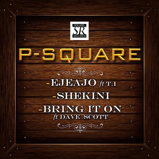 Download-EjeAjo-by-PSquare-ft-TI-on-411vibes