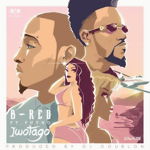 Download Iwoatago by B Red ft. Phyno (Audio) 411vibes