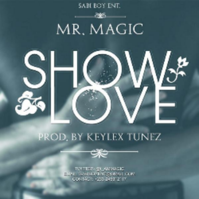 Download Show Love by Mr Magic 411vibes.png