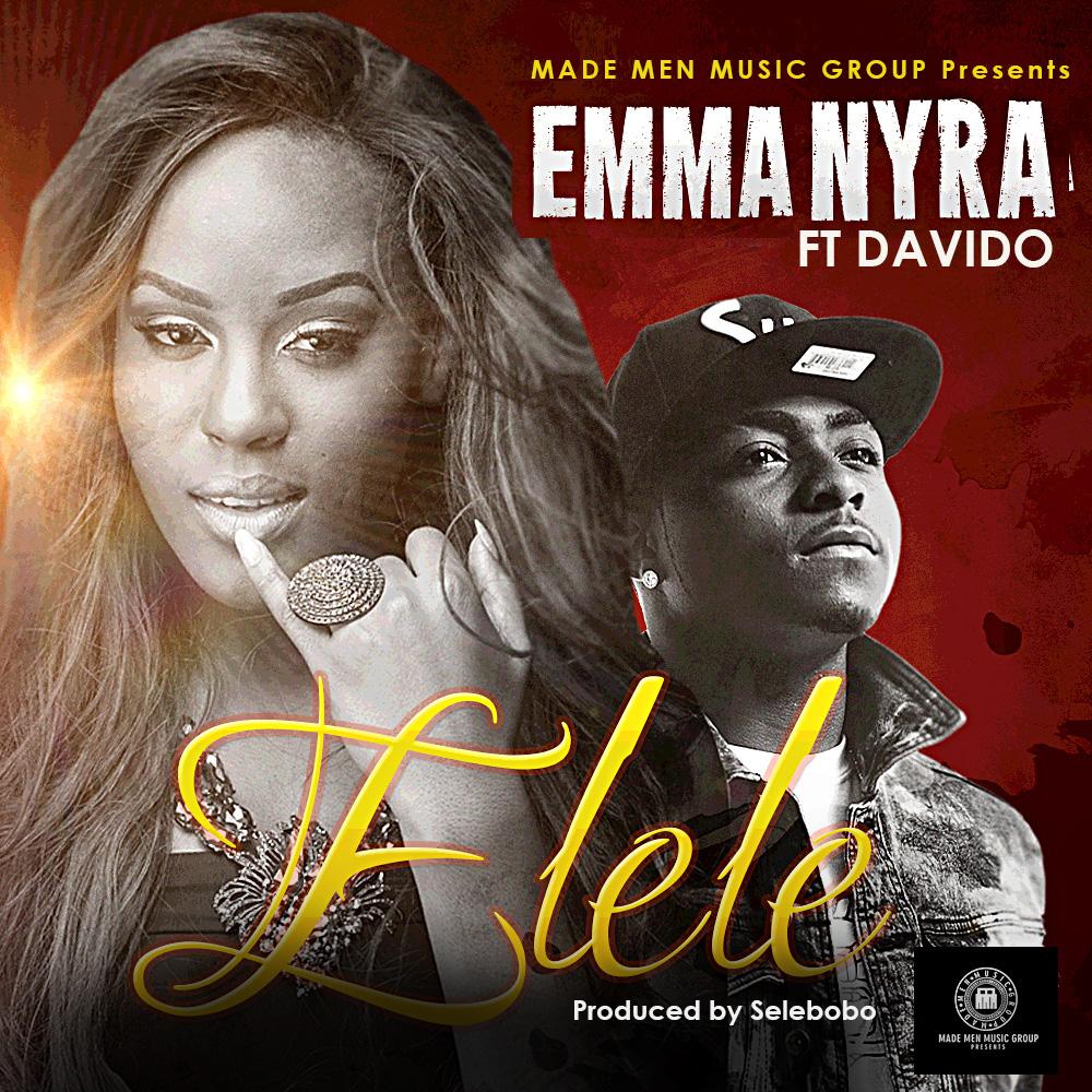ELELE by Emma Nyra ft Davido 411vibes
