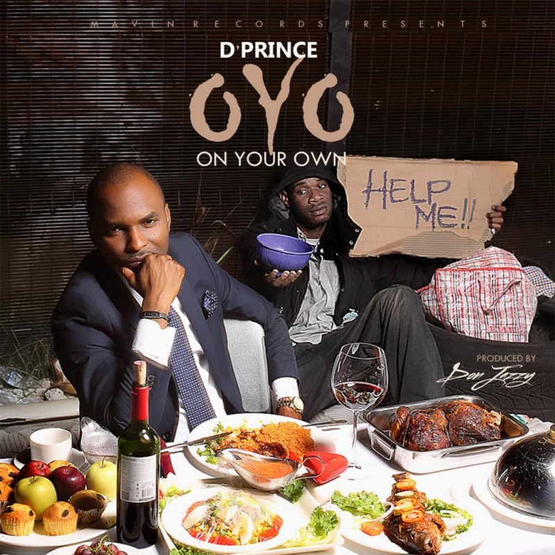 On Your Own by D Prince 411vibes