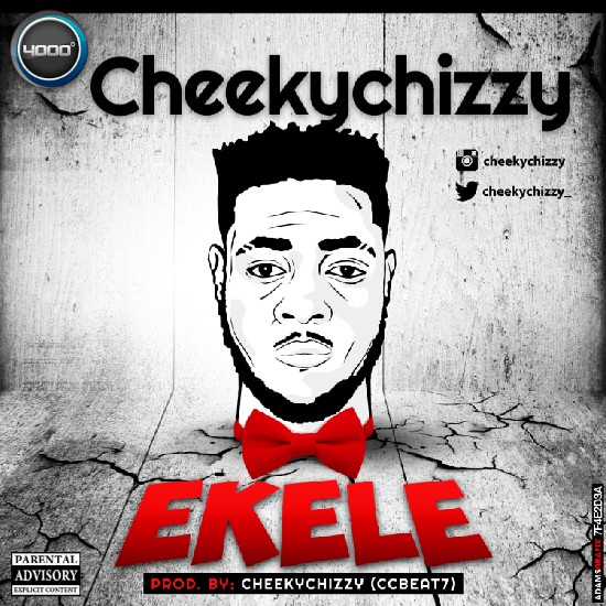 Download Ekele by CheekyChizzy (Audio)