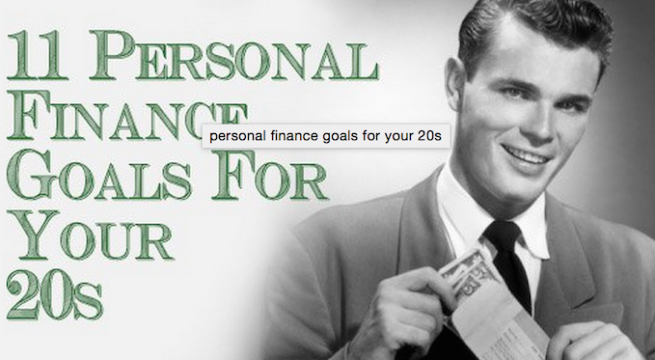 11 personal finance goals for your 20s - theinfong.com - 700x373