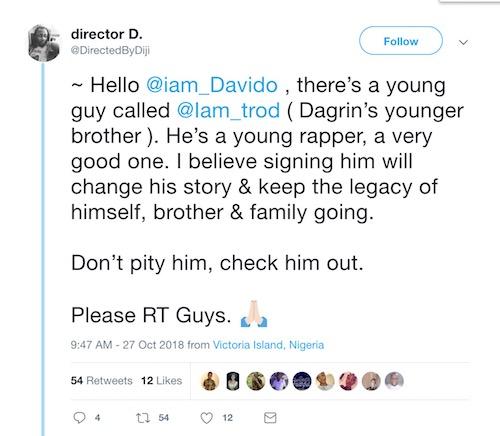 Tweet asking Davido to sign Dagrin's brother, Trod - Omo Ita