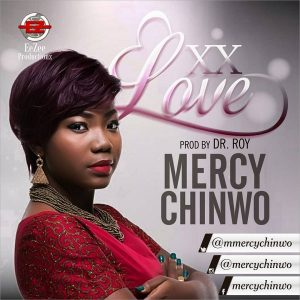 Mercy Chinwo biography
