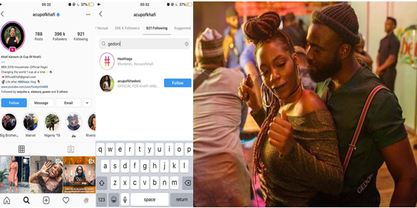 Khafi and Gedoni unfollow each other on Instagram