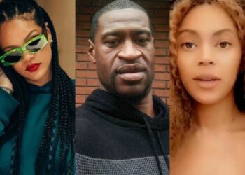 Rihanna, Beyonce reacts to the death of George Floyd